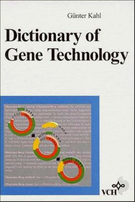 Dictionary of Gene Technology 9783527300051