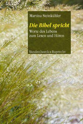 Die Bibel Spricht: Worte Des Lebens Zum Lesen Und Horen 9783525580271