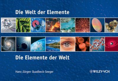 Die Welt Der Elemente Die Elemente Der Welt: Die Elemente Der Welt 9783527317899