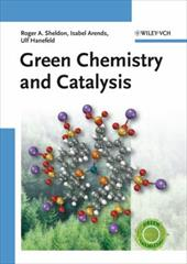 Green Chemistry and Catalysis