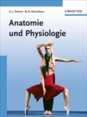 Grundlagen Der Anatomie Und Physiologie 9783527315475