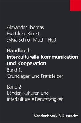 Handbuch Interkulturelle Kommunikation Und Kooperation: Band 1 Und 2 Zusammen 9783525461860