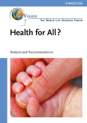 Health for All Agriculture and Nutrition, Bioindustry and Environment: Analyses and Recommendations 9783527314898