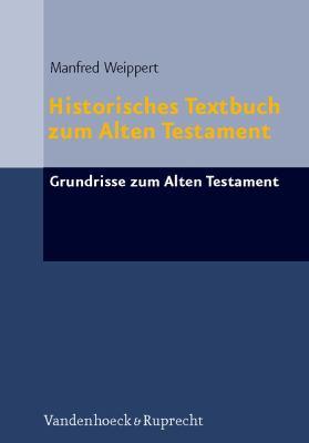 Historisches Textbuch Zum Alten Testament 9783525516935