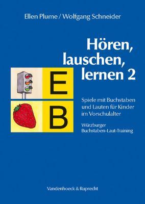 Horen, Lauschen, Lernen 2 - Anleitung: Spiele Mit Buchstaben Und Lauten Fur Kinder Im Vorschulalter - Wurzburger Buchstaben-Laut-Training 9783525461891