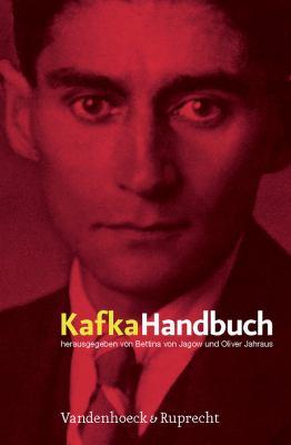 Kafka-Handbuch: Leben - Werk - Wirkung 9783525208526