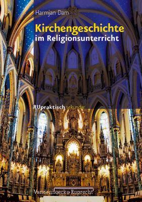Kirchengeschichte Im Religionsunterricht 9783525776414