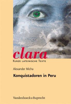 Konquistadoren in Peru: Aufstieg Und Fall Der Bruder Pizarro Nach Bildern Und Texten Von Theodor de Bry 9783525717110