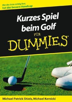 Kurzes Spiel Beim Golf Fur Dummies 9783527701766