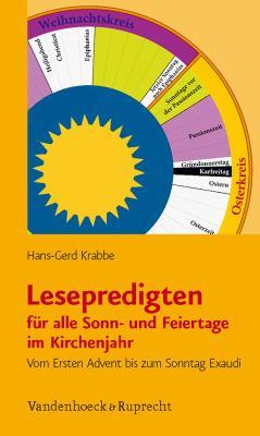 Lesepredigten Fur Alle Sonn- Und Feiertage Im Kirchenjahr: Vom Ersten Advent Bis Zum Sonntag Exaudi 9783525620076