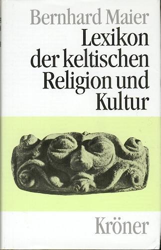 Lexikon der keltischen Religion und Kultur (Kroners Taschenausgabe) (German Edition)