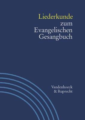 Liederkunde Zum Evangelischen Gesangbuch. Heft 2 9783525503218