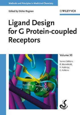 Ligand Design for G Protein-Coupled Receptors 9783527312849
