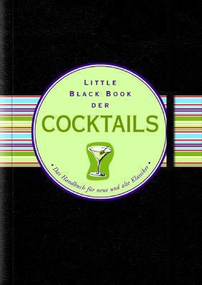 Little Black Book Der Cocktails 9783527503599