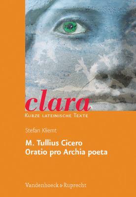 M. Tullius Cicero, Oratio Pro Archia Poeta 9783525717172