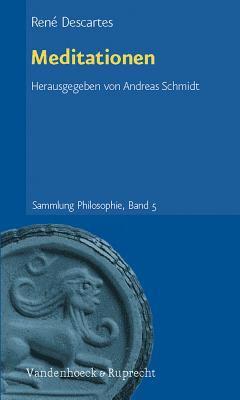 Meditationen: Dreisprachige Parallelausgabe. Latein - Franzosisch - Deutsch 9783525306048