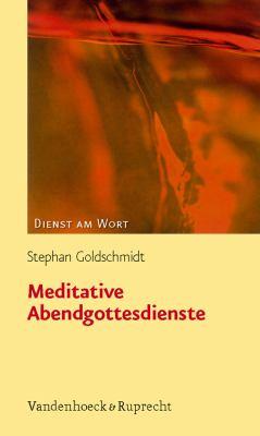 Meditative Abendgottesdienste 9783525595312