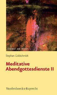 Meditative Abendgottesdienste II 9783525594988