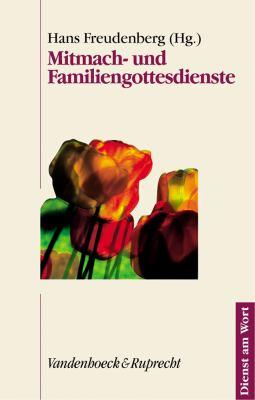 Mitmach- Und Familiengottesdienste 9783525595060