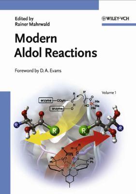 Modern Aldol Reactions 2 Volume Set