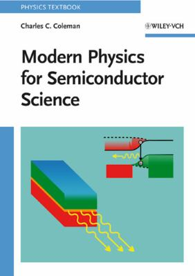 Modern Physics for Semiconductor Science 9783527407019
