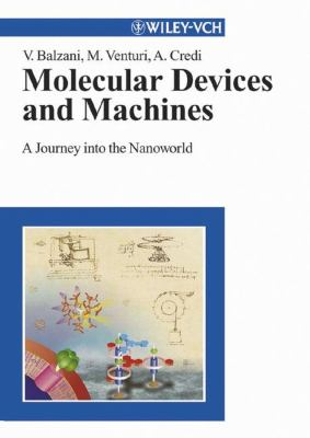 Molecular Devices and Machines: A Journey Into the Nanoworld 9783527305063