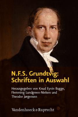 N.F.S. Grundtvig: Schriften In Auswahl 9783525560020