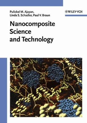 Nanocomposite Science and Technology 9783527303595