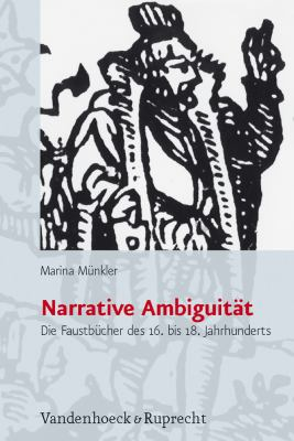 Narrative Ambiguitat: Die Faustbucher Des 16. Bis 18. Jahrhunderts 9783525367148