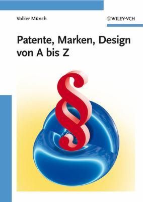Patente, Marken, Design Von a Bis Z 9783527323715