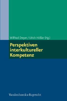 Perspektiven Interkultureller Kompetenz 9783525403327