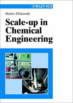 Scale-Up in Chemical Engineering 9783527302666