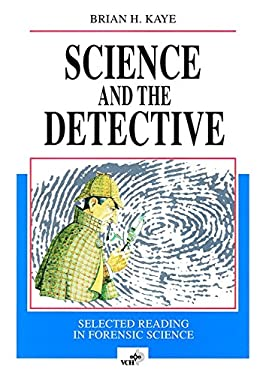Science and the Detective: Selected Reading in Forensic Science 9783527292523