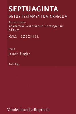 Septuaginta. Band 16,1: Ezechiel. Mit Einem Nachtrag Von D. Fraenkel 9783525534359