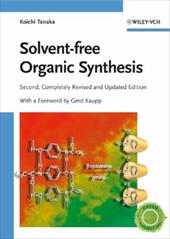 Solvent-Free Organic Synthesis 7931494