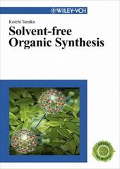 Solvent-Free Organic Synthesis 7930524