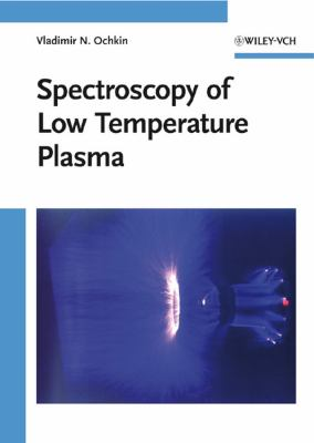 Spectroscopy of Low Temperature Plasma 9783527407781
