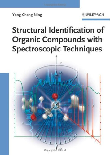 Structural Identification of Organic Compounds with Spectroscopic Techniques 9783527312405
