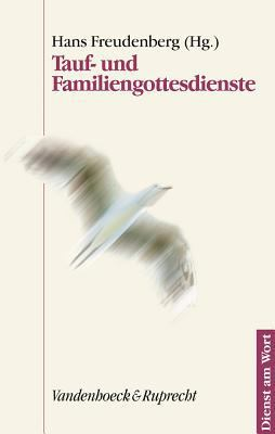Tauf- Und Familiengottesdienste 9783525595008