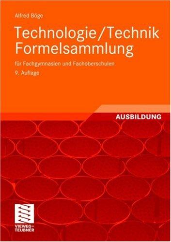 Technologie/ Technik Formelsammlung: Fur Fachgymnasien Und Fachouber Schulen (9, Uber Arb. Aufl. 2005) 9783528844035