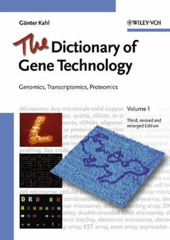 The Dictionary of Gene Technology: Genomics, Transcriptomics, Proteomics 9783527307654