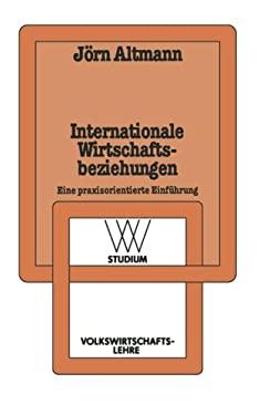 Internationale Wirtschaftsbeziehungen 9783531221250