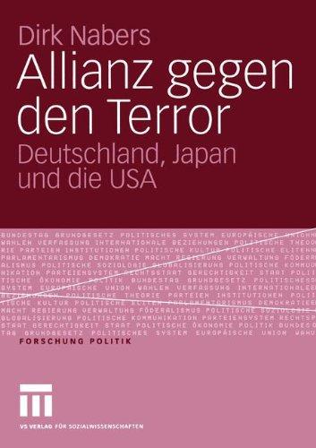 Allianz Gegen Den Terror: Deutschland, Japan Und Die USA 9783531148038