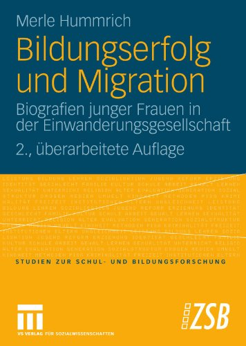 Bildungserfolg Und Migration: Biografien Junger Frauen in Der Einwanderungsgesellschaft 9783531168944