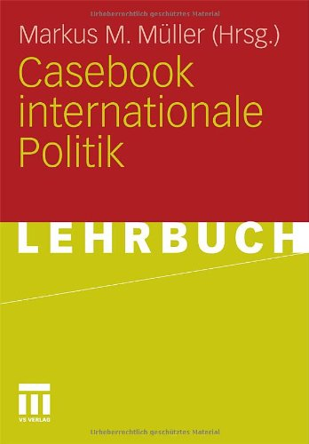 Casebook Internationale Politik 9783531162157