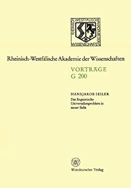 Das Linguistische Universalienproblem in Neuer Sicht: 194. Sitzung Am 17. April 1974 in Dusseldorf 9783531072005