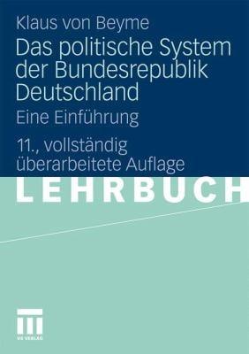 Das Politische System Der Bundesrepublik Deutschland: Eine Einf Hrung 9783531177281