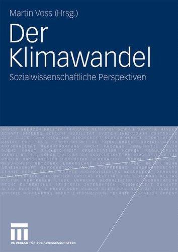Der Klimawandel: Sozialwissenschaftliche Perspektiven 9783531159256