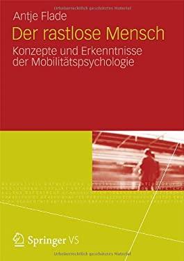 Der Rastlose Mensch: Konzepte Und Erkenntnisse Der Mobilit Tspsychologie 9783531185033