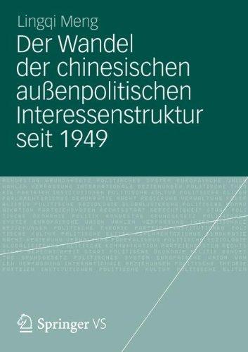 Der Wandel Der Chinesischen Au Enpolitischen Interessenstruktur Seit 1949 9783531187495